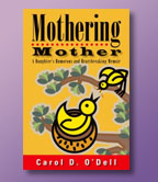 Mothering Mother—A Daughter's Heartbreaking and Humorous Memoir